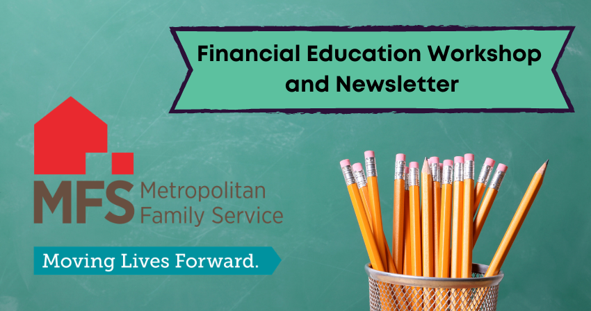"""Chalkboard background, Pencils in mesh cup, """"Financial Education Workshop and Newsletter"""" from Metropolitan Family Service"""