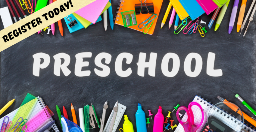 "Picture of school supplies around a chalkboard, which says ""Preschool"", with a banner on the top left labeled ""Register today"""